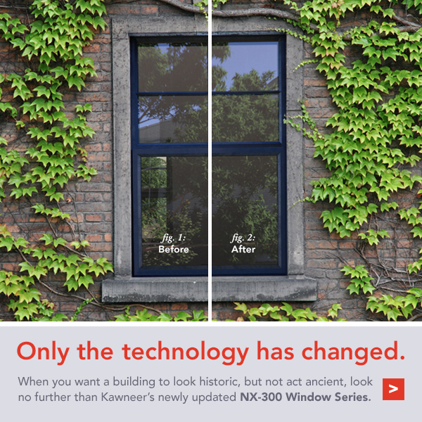 NX-300 Window Series - Only the technology has changed.