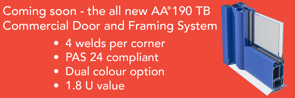 Coming Soon - the all new AA®190TB Commercial Door and Frame System